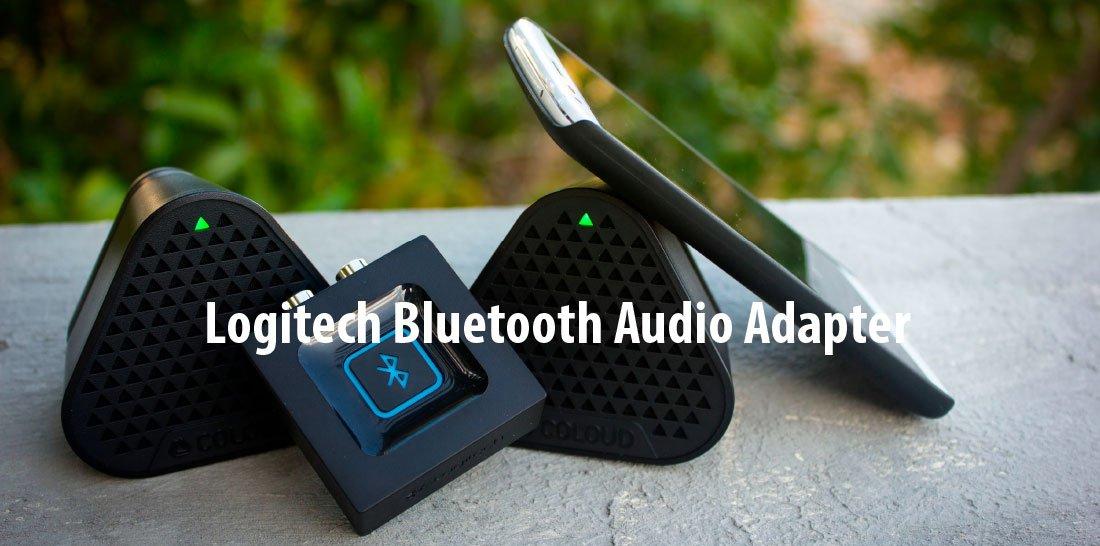 Logitech Bluetooth Audio Adapter Review