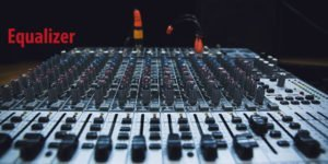 How to Work an Equalizer