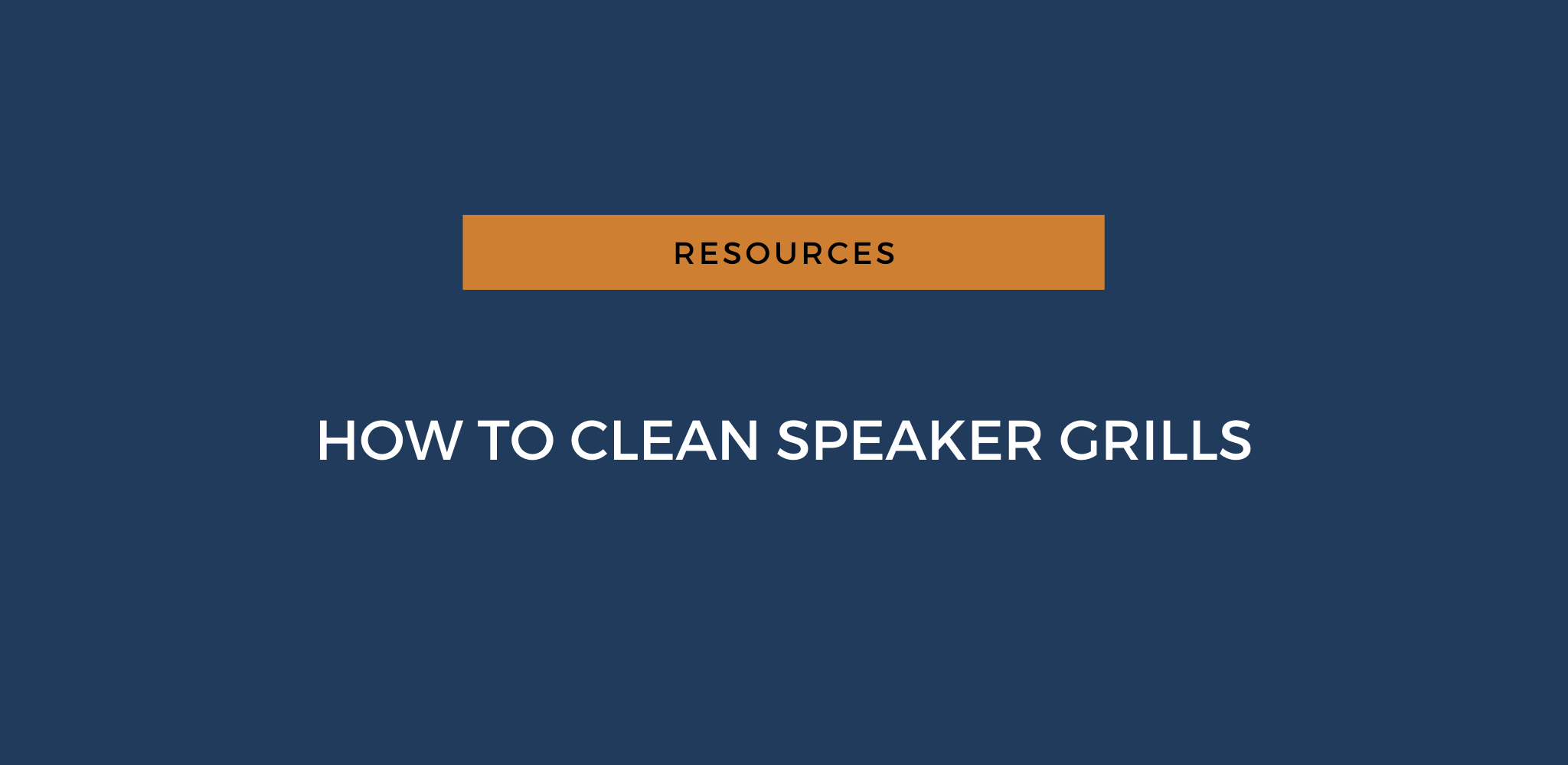 How to Clean Speaker Grills [Step-By-Step Guide]