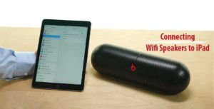 how to connect wifi speakers to iPad