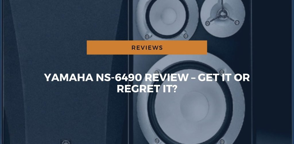 Yamaha NS-6490 Review – Get It or Regret It?