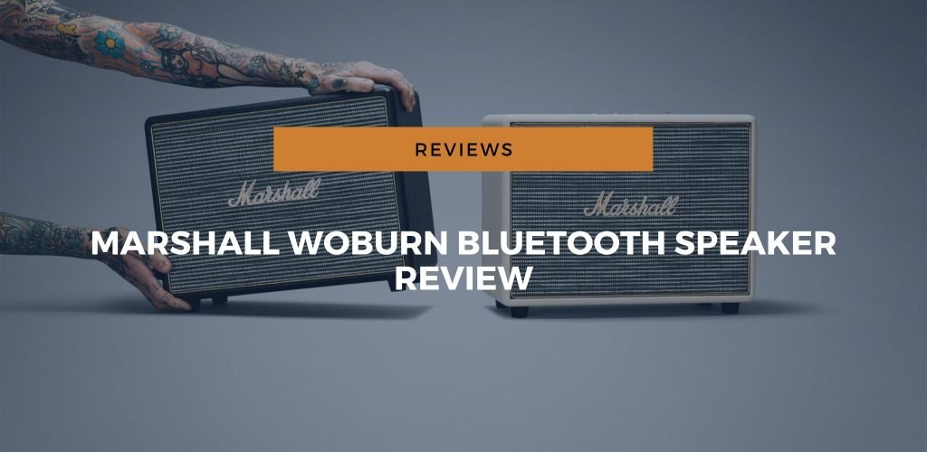 The Marshall Woburn II Bluetooth Speaker – An In-Depth Review