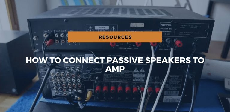 how to connect passive speakers to amp