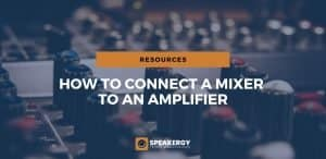 How-To-Connect-Mixer-Amplifier-Speakergy