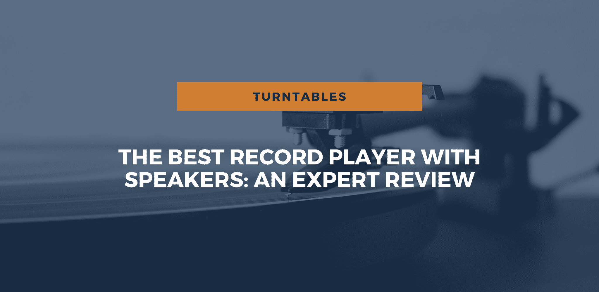 The Best Record Player With Speakers