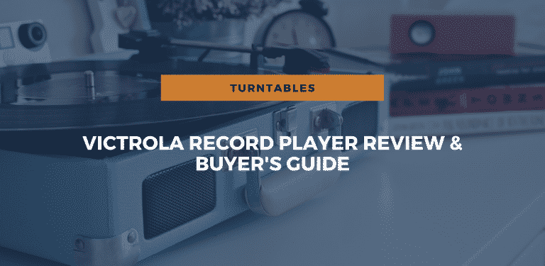 Victrola Record Player Review and Buyer's Guide